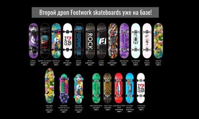 Второй дроп Footwork skateboards 19'